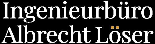 Ingenieurbüro Albrecht Löser